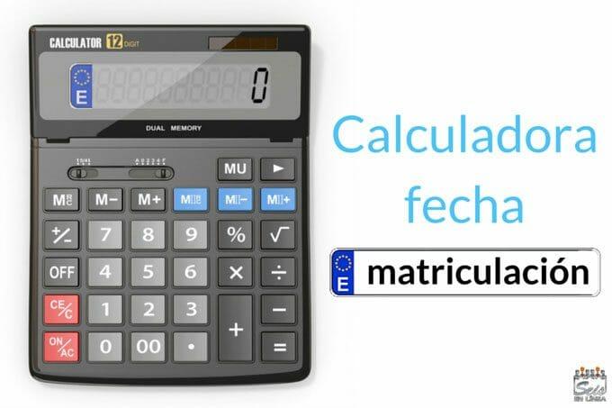 Cabecera calcular fecha matriculacion