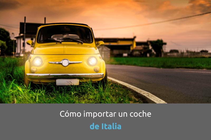 como importar coche italia - cabecera